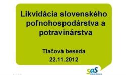 Výzva pre ministra pôdohospodárstva Ľubomíra Jahnátka, aby konečne začal bojovať v Bruseli za slovenských poľnohospodárov